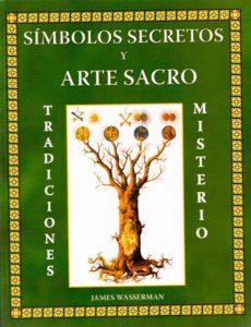 (James Wasserman) - Simbolos secretos y Arte Sacro